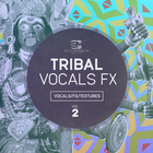 Tribal_vocals_fx_1000x1000_300dpi__vol_2