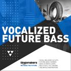 Singomakers vocalized future bass 1000x1000