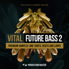 Vital future bass 2   coverart 1000 x 1000